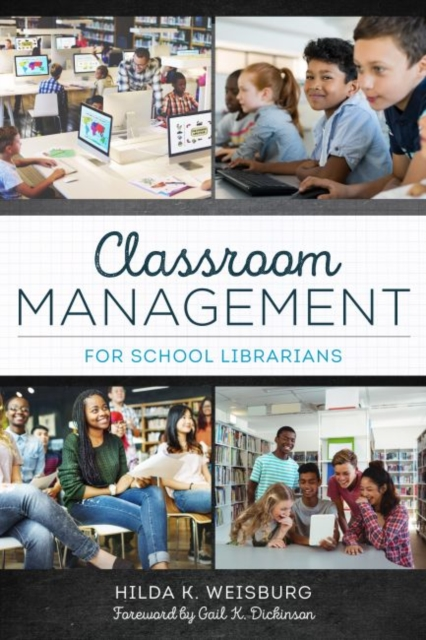 Classroom Management for School Librarians