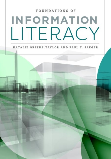 Foundations of Information Literacy