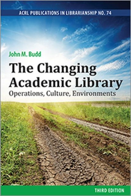 Changing Academic Library: Operations, Culture, Environments