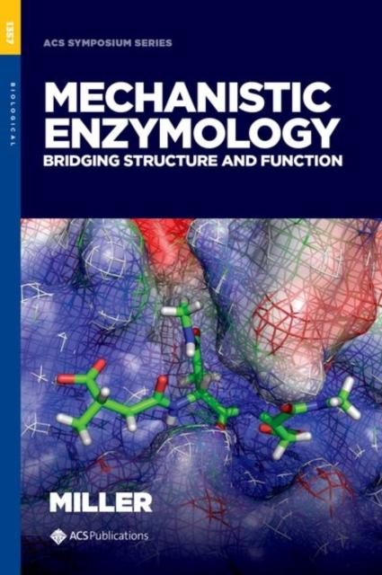 Mechanistic Enzymology