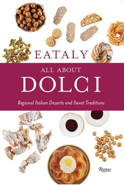 Eataly: All About Dolci