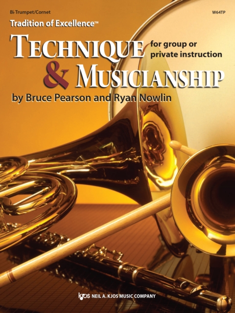 Tradition of Excellence: Technique & Musicianship (trumpet)