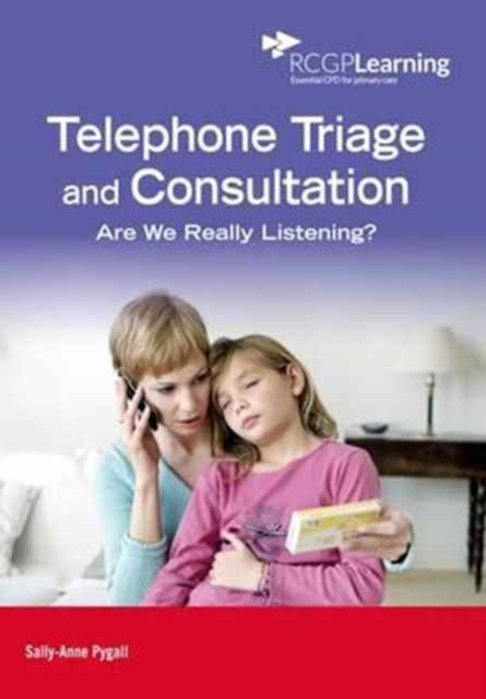 Telephone Triage and Consultation