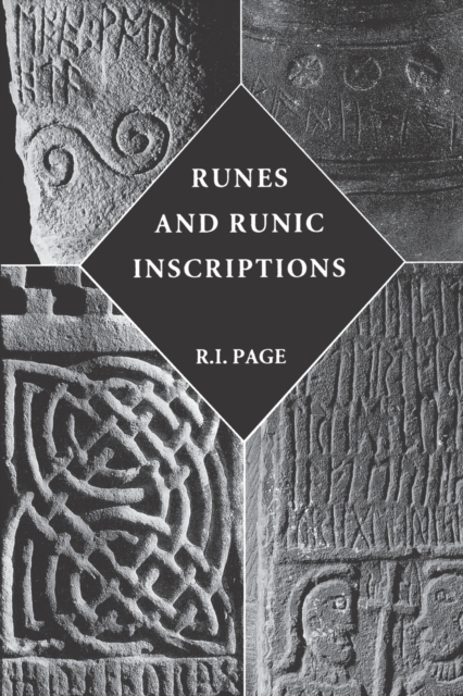 Runes and Runic Inscriptions - Collected Essays on Anglo-Saxon and Viking Runes