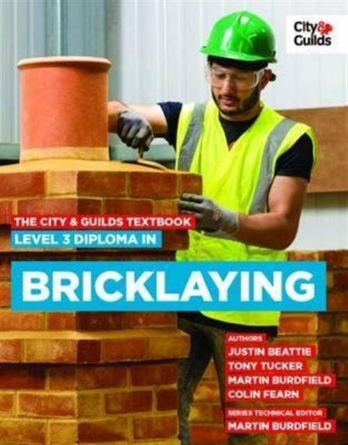 City & Guilds Textbook: Level 3 Diploma in Bricklaying