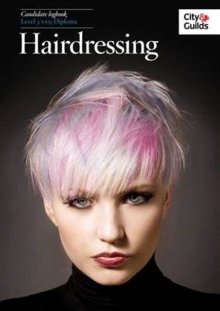 NVQ in Hairdressing Candidate Logbook