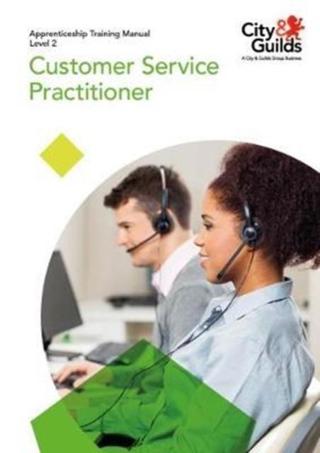 Level 2 Customer Service Practitioner: Apprenticeship Training Manual