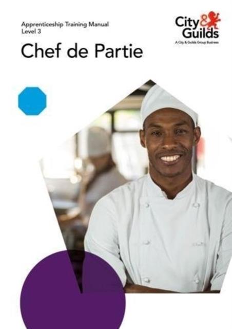 Level 3 Chef de Partie: Apprenticeship Training Manual