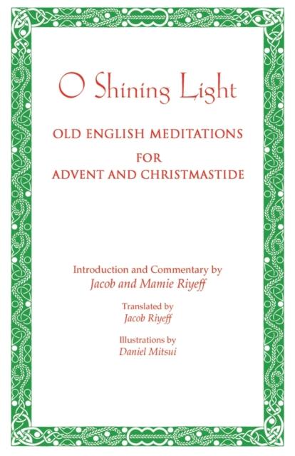 O Shining Light