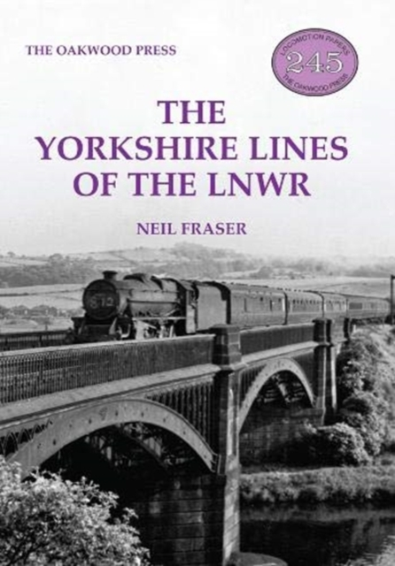 Yorkshire Lines of the LNWR