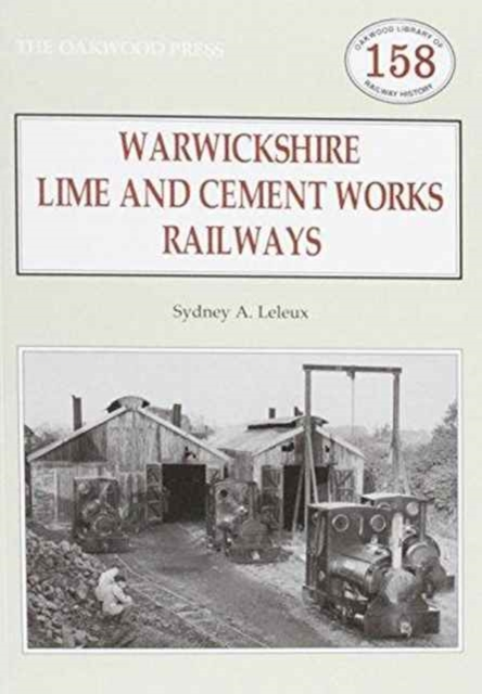 Warwickshire's Lime and Cement Works Railways