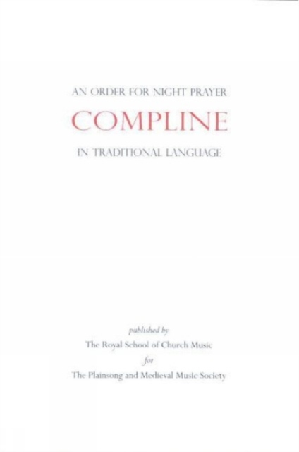 Order for Compline (Night Prayer) in Traditional Language