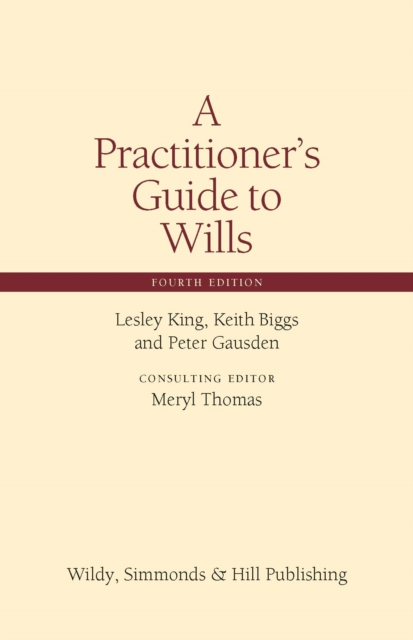Practitioner's Guide to Wills