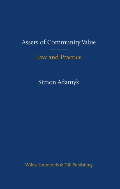 Assets of Community Value: Law and Practice