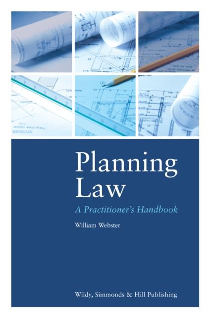 Planning Law: A Practitioner's Handbook