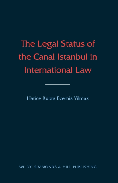 Legal Status of the Canal Istanbul in International Law