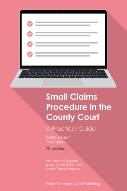 Small Claims Procedure in the County Court: A Practical Guide