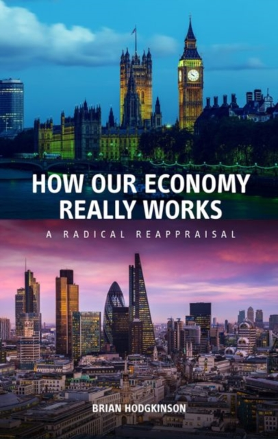 How our Economy Really Works