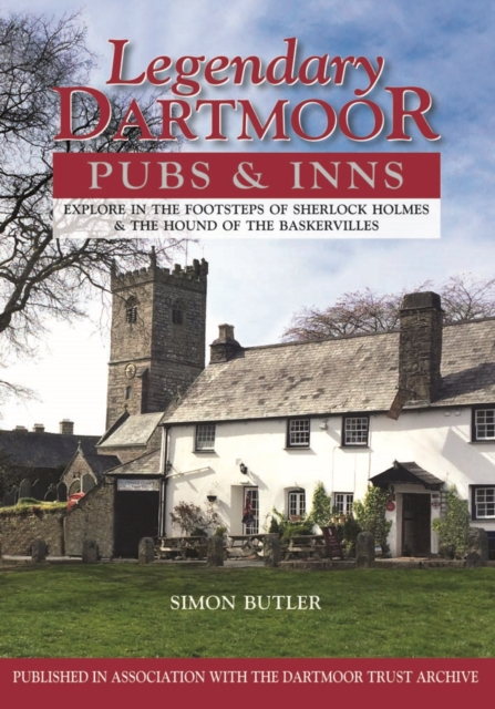 Legendary Dartmoor Pubs & Inns