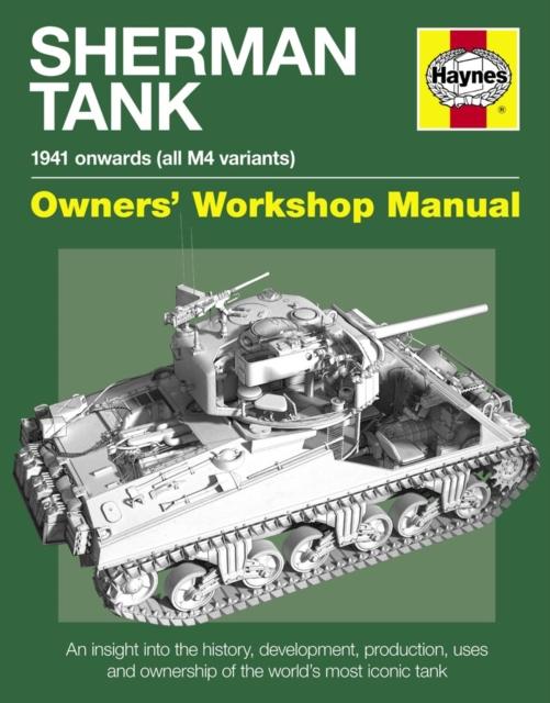 Sherman Tank Owners' Workshop Manual