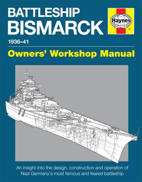 Battleship Bismarck Owners' Workshop Manual