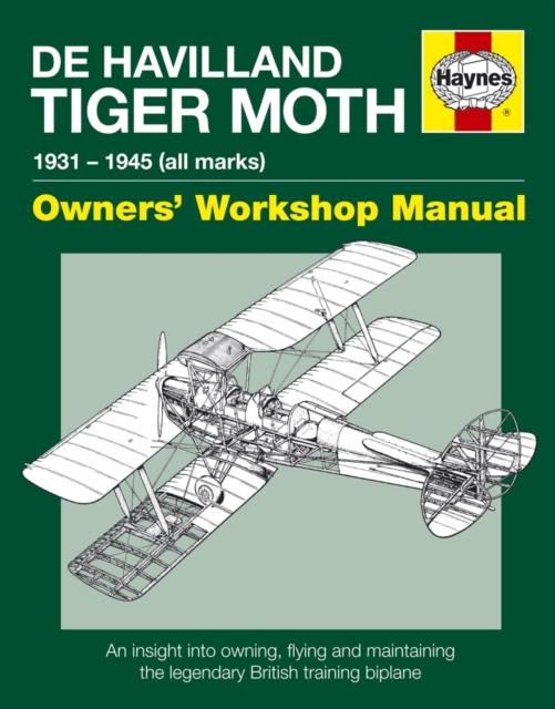 de Havilland Tiger Moth Owners' Workshop Manual