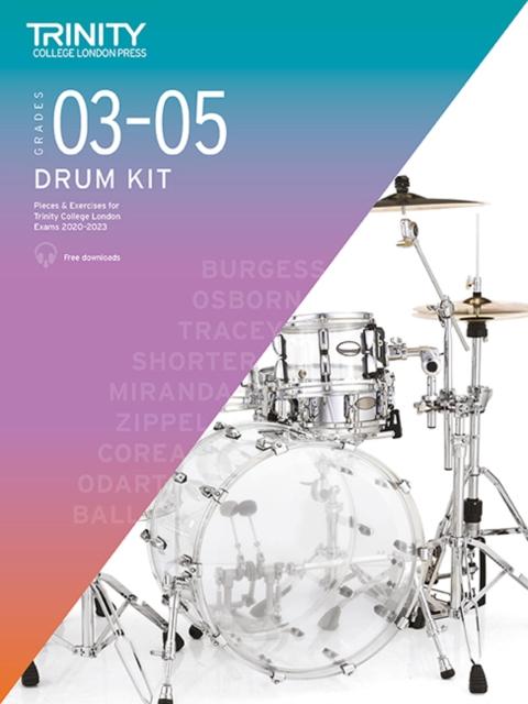 Trinity College London Drum Kit 2020-2023. Grades 3-5