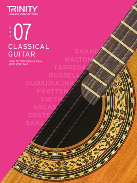 Trinity College London Classical Guitar Exam Pieces 2020-2023: Grade 7