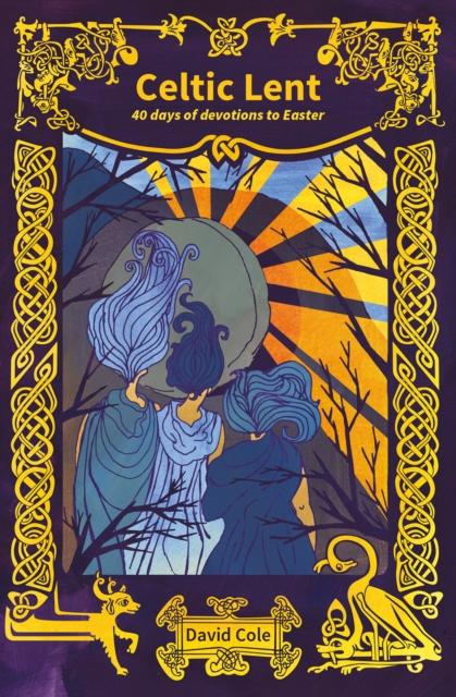 Celtic Lent