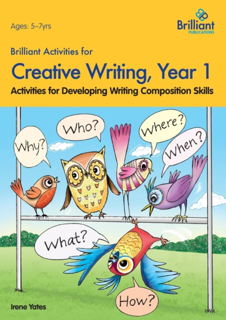 Brilliant Activities for Creative Writing, Year 1