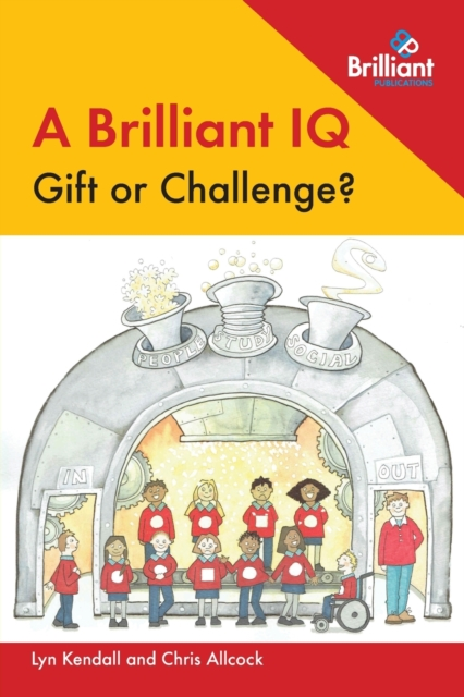 Brilliant IQ - Gift or Challenge?