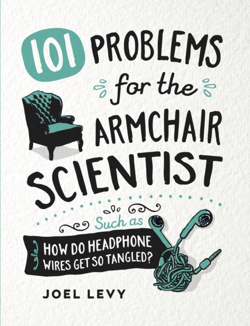 Problems for the Armchair Scientist