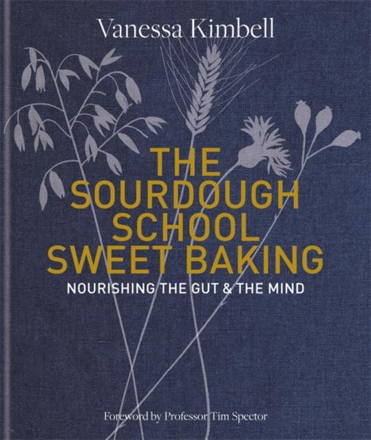 Sourdough School: Sweet Baking