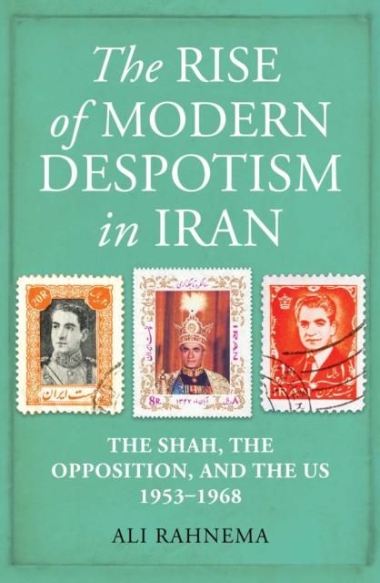 Rise of Modern Despotism in Iran