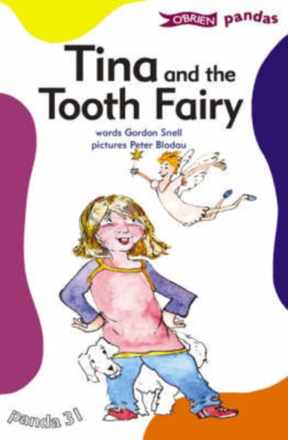 Tina and the Tooth Fairy