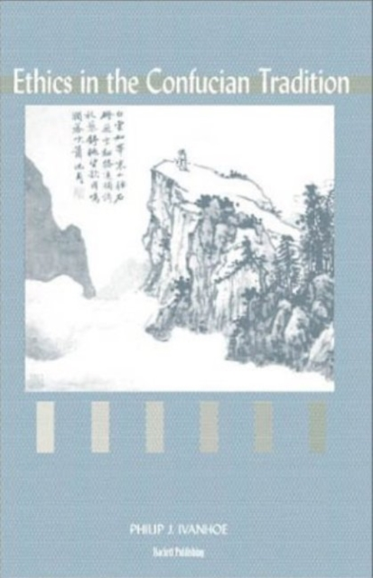 Ethics in the Confucian Tradition