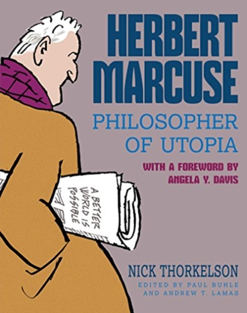 Herbert Marcuse, Philosopher of Utopia