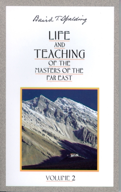 Life and Teaching of the Masters of the Far East: Volume 2