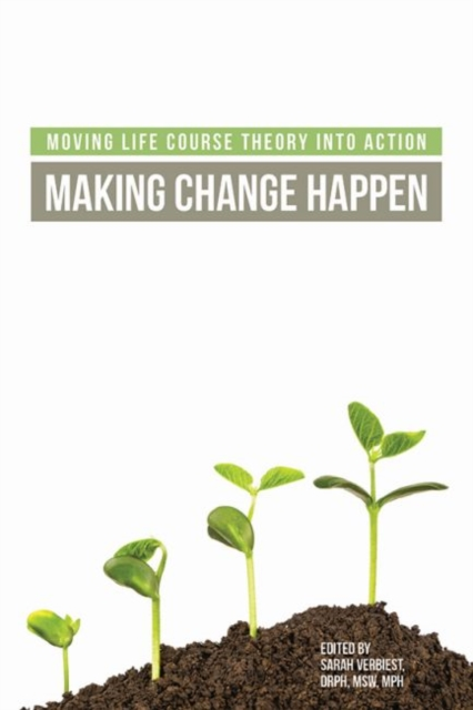 Moving Life Course Theory into Action