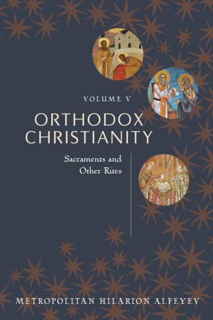 Orthodox Christianity Volume V