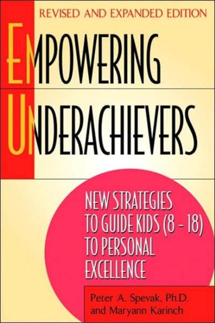 Empowering Underachievers