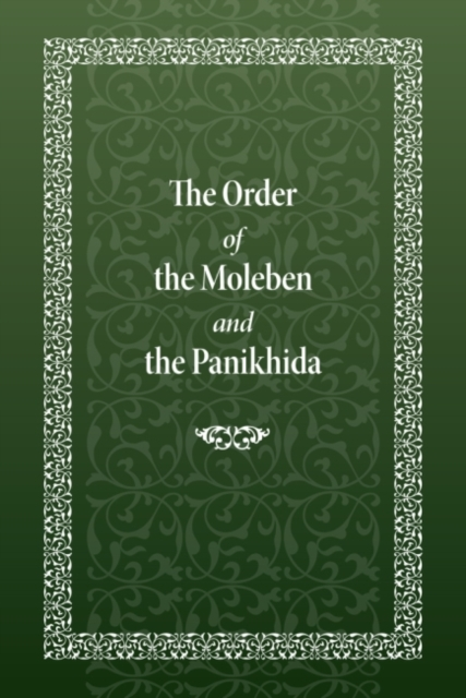 Order of the Moleben and the Panikhida