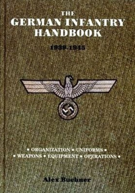 German Infantry Handbook 1939-1945