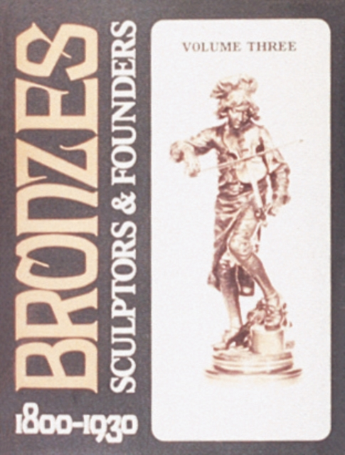 Bronzes: Sculptors and Founders 1800-1930