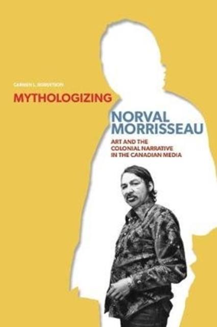 Mythologizing Norval Morrisseau