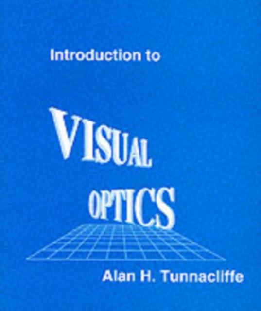 Introduction to Visual Optics