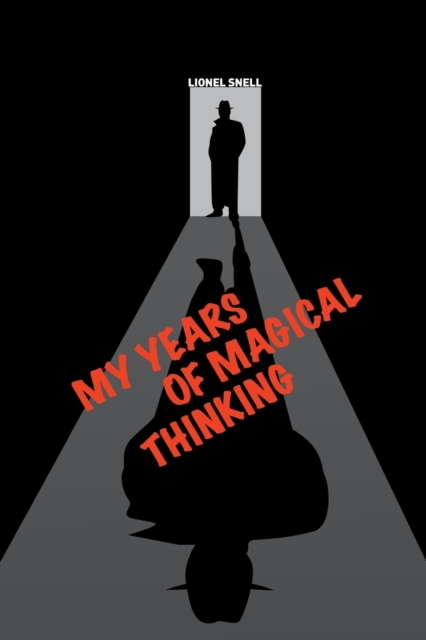 My Years of Magical Thinking