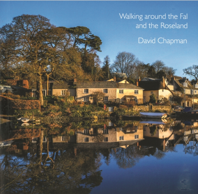 Walking around the Fal and the Roseland