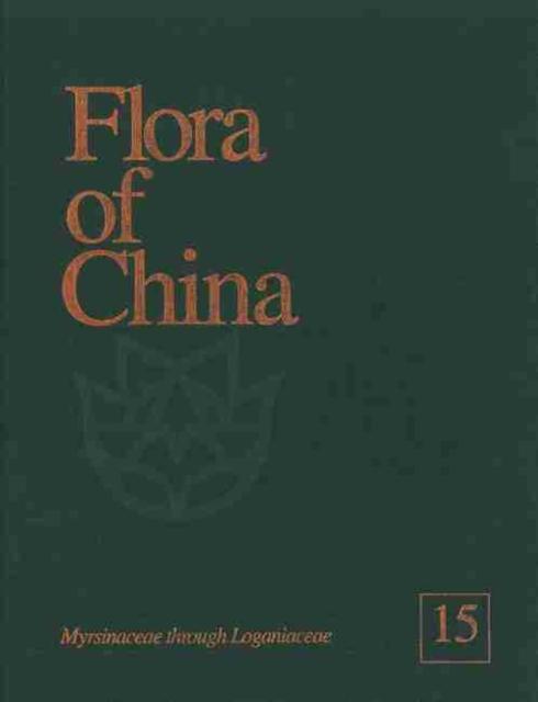 Flora of China, Volume 15 - Myrsinaceae through Loganiaceae