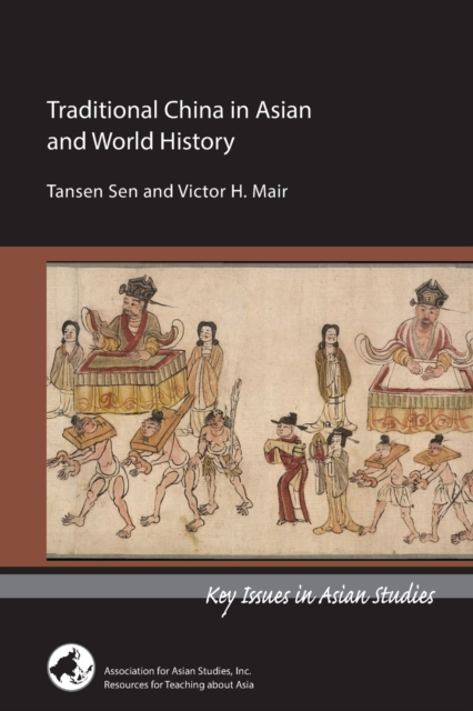 Traditional China in Asian and World History